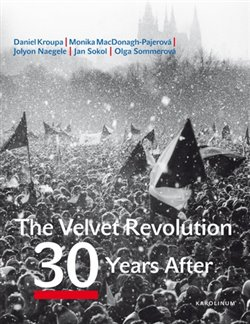 Obálka titulu The Velvet Revolution: 30 Years After