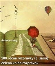 100 ročné rozprávky (3.séria)