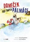 Obálka knihy Domeček pro šneka Palmáce