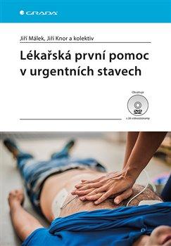 Obálka titulu Lékařská první pomoc v urgentních stavech