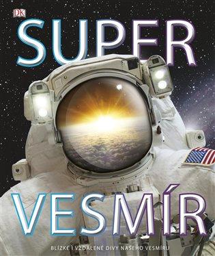 Super vesmír - Clive Gifford | Booksquad.ink