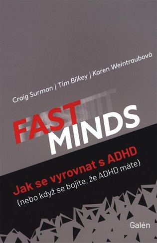 FAST MINDS:Jak se vyrovnat s ADHD (nebo když se bojíte, že ADHD máte) - Tim Bilkey, | Replicamaglie.com