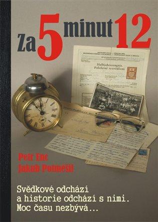 Za 5 minut 12 - Petr Enc, | Replicamaglie.com
