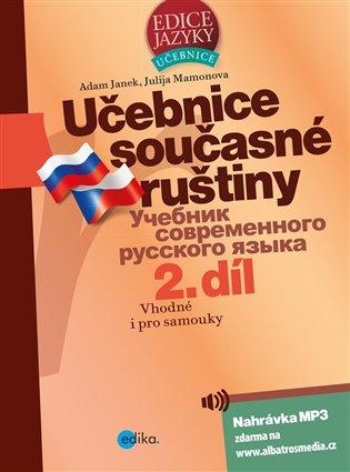 Učebnice současné ruštiny, 2. díl:Vhodné i pro samouky - Adam Janek, | Booksquad.ink