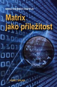 Obálka titulu Matrix jako příležitost
