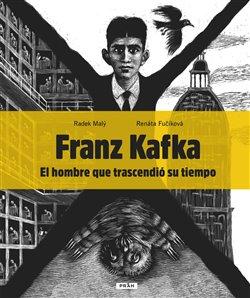 Obálka titulu Franz Kafka - El hombre que trascendió su tiempo