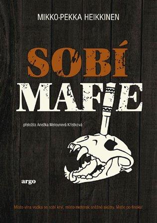 Sobí mafie - Mikko-Pekka Heikkinen   Replicamaglie.com
