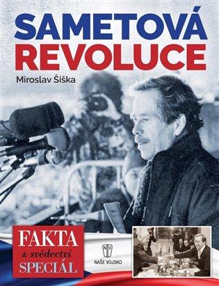 Sametová revoluce - Miroslav Šiška | Booksquad.ink