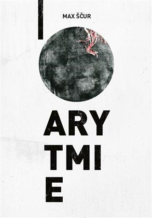 Arytmie - Max Ščur | Booksquad.ink