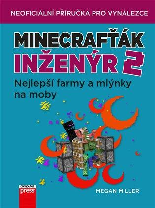 Minecrafťák inženýr 2 - Megan Miller | Booksquad.ink