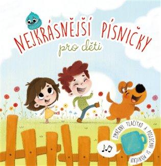Nejkrásnější písničky pro děti - - | Booksquad.ink