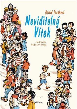 Neviditelný Vítek - Astrid Franková   Booksquad.ink