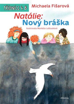 Natálie: Nový bráška - Michaela Fišarová | Booksquad.ink