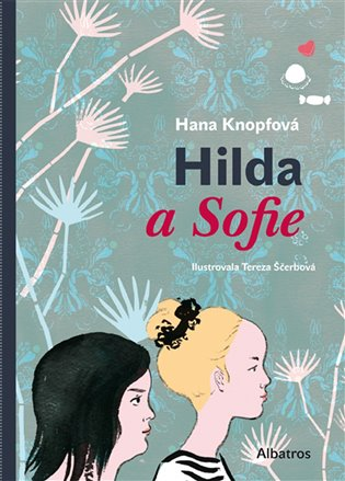 Hilda a Sofie - Hana Knopfová | Booksquad.ink
