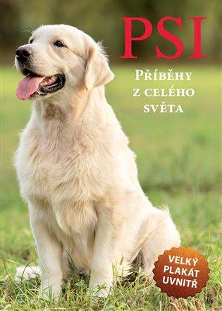 Psi - Příběhy z celého světa - Barbora Pokorná | Booksquad.ink