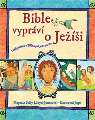 Bible vypráví o Ježíši - Sally Lloyd-Jones   Replicamaglie.com