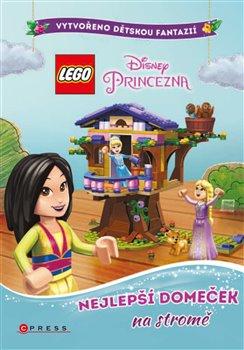 Obálka titulu Lego Disney Princezna Nejlepší domeček na stromě