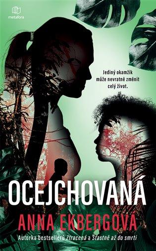 Ocejchovaná - Anna Ekbergová   Booksquad.ink
