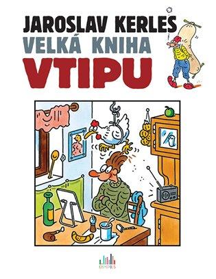 Velká kniha vtipu - Jaroslav Kerles | Booksquad.ink