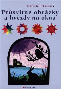 Obálka titulu Průsvitné obrázky a hvězdy na okna