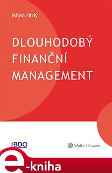 Obálka titulu Dlouhodobý finanční management