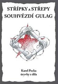 Střípky a střepy Souhvězdí Gulag