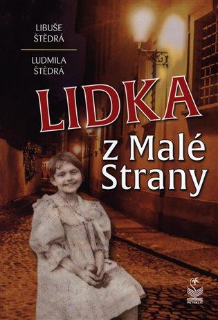 Lidka z Malé Strany - Libuše Štědrá,   Booksquad.ink