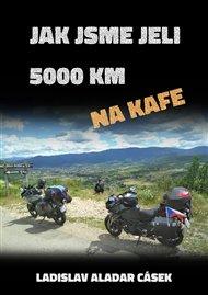 Jak jsme jeli 5000 km na kafe