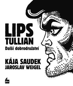 Obálka titulu Lips Tullian: Další dobrodružství