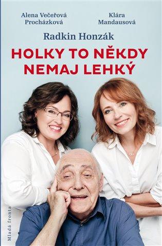 Holky to někdy nemaj lehký - Radkin Honzák, | Booksquad.ink