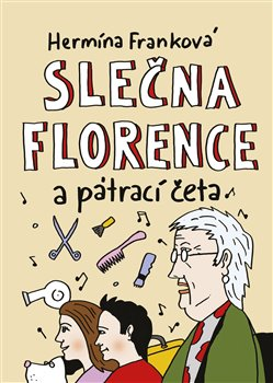Obálka titulu Slečna Florence a pátrací četa
