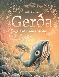 Obálka titulu Gerda: Příběh moře a odvahy