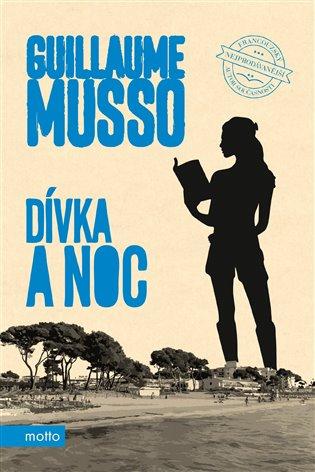 Dívka a noc - Guillaume Musso | Booksquad.ink