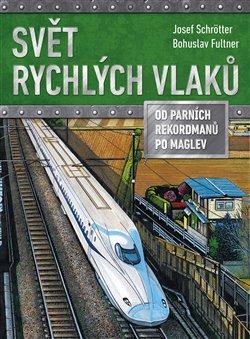 Obálka titulu Svět rychlých vlaků