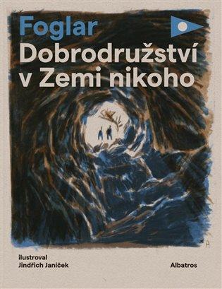 Dobrodružství v Zemi nikoho - Jaroslav Foglar | Booksquad.ink