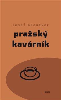 Obálka titulu Pražský kavárník