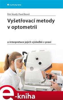 Obálka titulu Vyšetřovací metody v optometrii