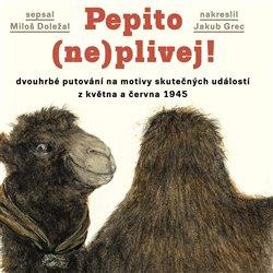 Obálka titulu Pepito (ne)plivej!