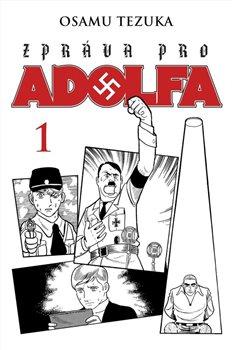 Obálka titulu Zpráva pro Adolfa 1