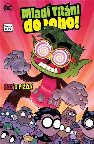 Mladí Titáni do toho! 2: Boj o pizzu! - Sholly Fisch, | Booksquad.ink