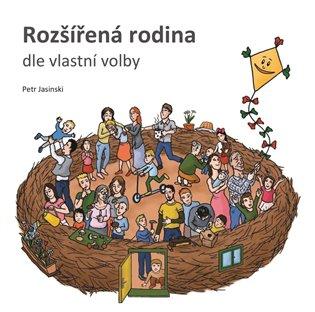 Rozšířená rodina:dle vlastní volby - Petr Jasinski | Replicamaglie.com