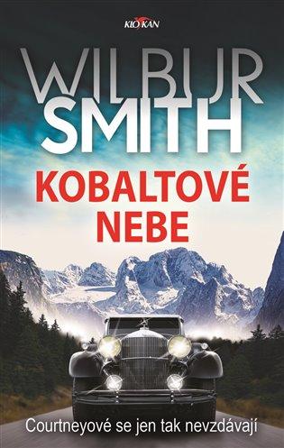Kobaltové nebe:Courtneyové se nikdy nevzdávají - Wilbur Smith | Replicamaglie.com