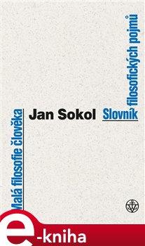 Obálka titulu Malá filosofie člověka a Slovník filosofických pojmů