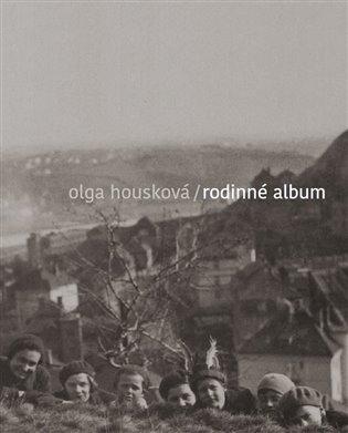 Rodinné album - Olga Housková | Booksquad.ink