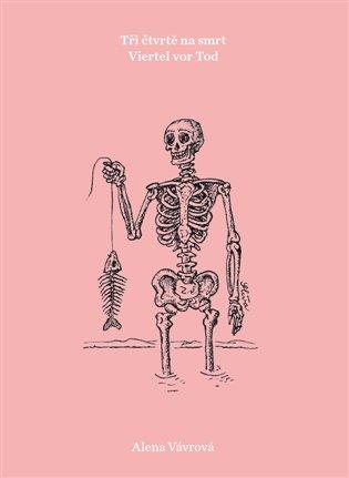 Třičtvrtě na smrt - Alena Vávrová | Booksquad.ink