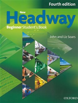 Obálka titulu New Headway Fourth Edition Beginner Student´s Book