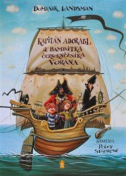 Obálka titulu Kapitán Adorabl a bambitka černokněžníka Vorána