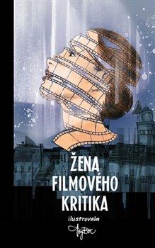 Obálka titulu Žena filmového kritika