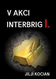 V akci Interbrig I.