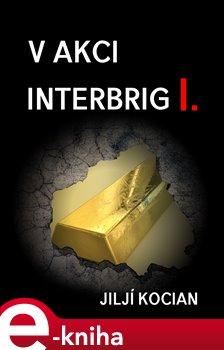 Obálka titulu V akci Interbrig I.